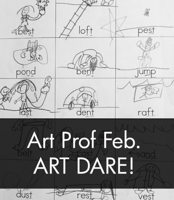 Art Prof February Art Dare
